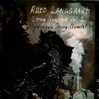 Rued Langgaard String Quartets, vol. 1 CD cover