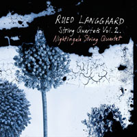 Rued Langgaard String Quartets, vol. 2 CD cover