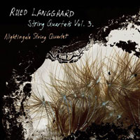 Rued Langgaard String Quartets, vol. 3 CD cover